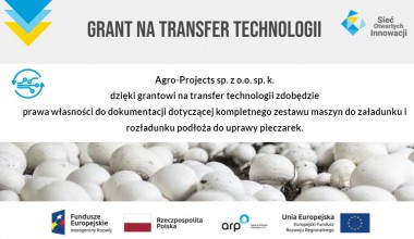 Agro-Projects sp. z o.o. sp. k. skorzysta z transferu technologii